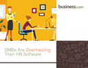 SMBs Are Overhauling Their <em>HR</em> <em>Software</em>