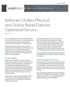 <em>Software</em> Unifies Physical <em>and</em> Online Retail Data for Optimized Service